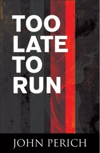 too-late-to-run
